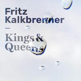 FRITZ KALKBRENNER - KINGS & QUEENS